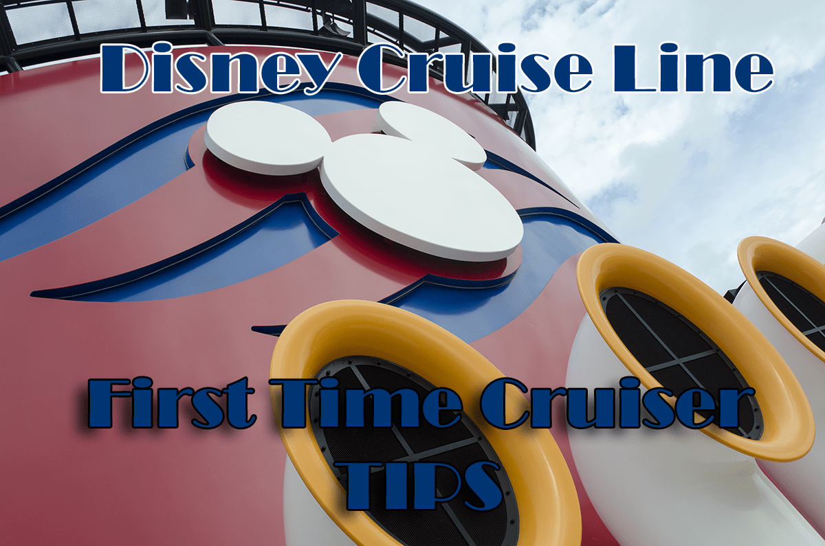 Disney Cruise Line travel tips