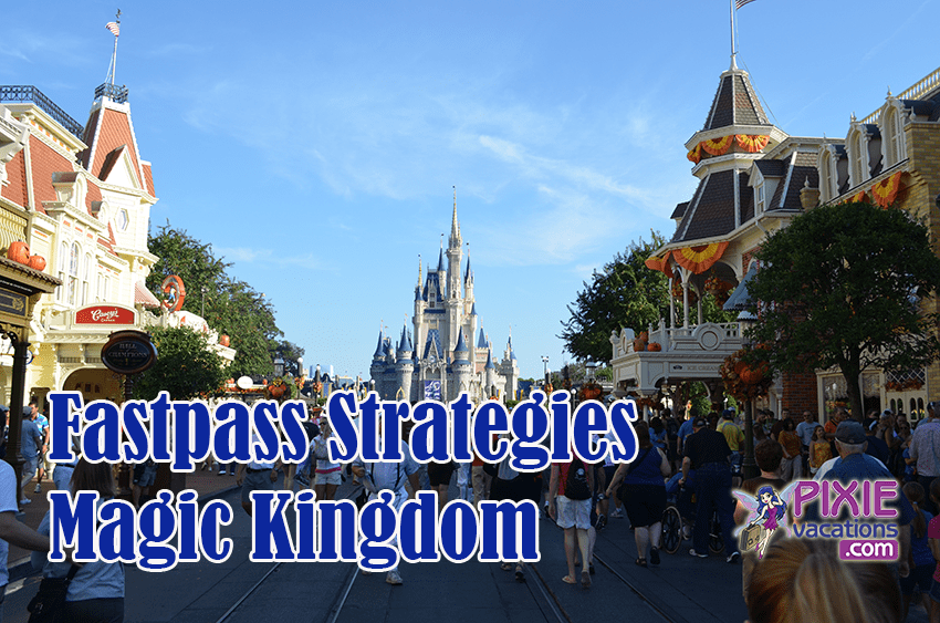 Fastpass Strategies Disney World