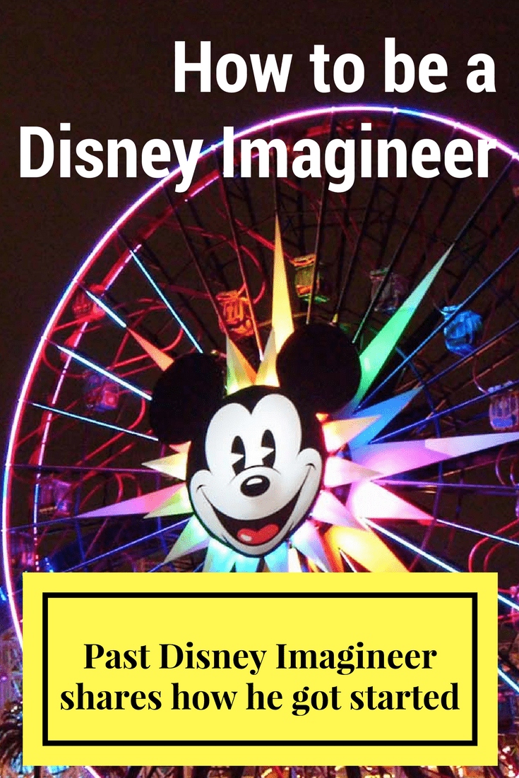 How to be a Disney Imagineer