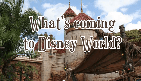 Disney news & rumors what might be coming to Disney World
