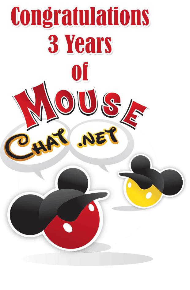 Mouse Chat turns 3. Threee years of covering Disney Wolrd, Disneyland and Disney News