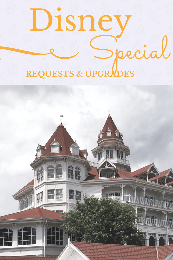 Disney World Room Upgrades and special requests