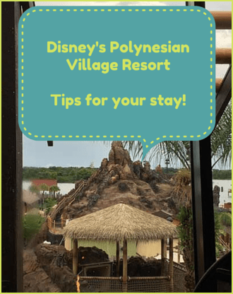 Disney Polynesian Resort Tips
