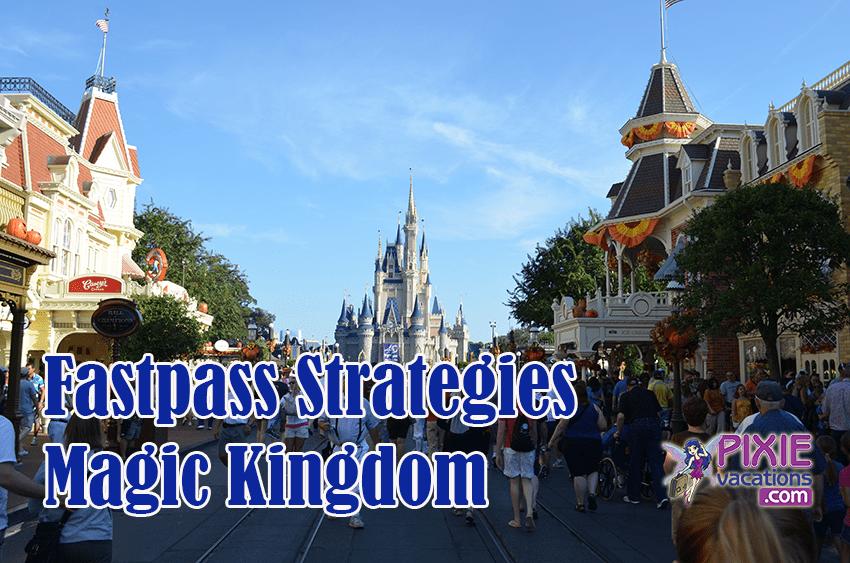 Fastpass Strategies Disney World