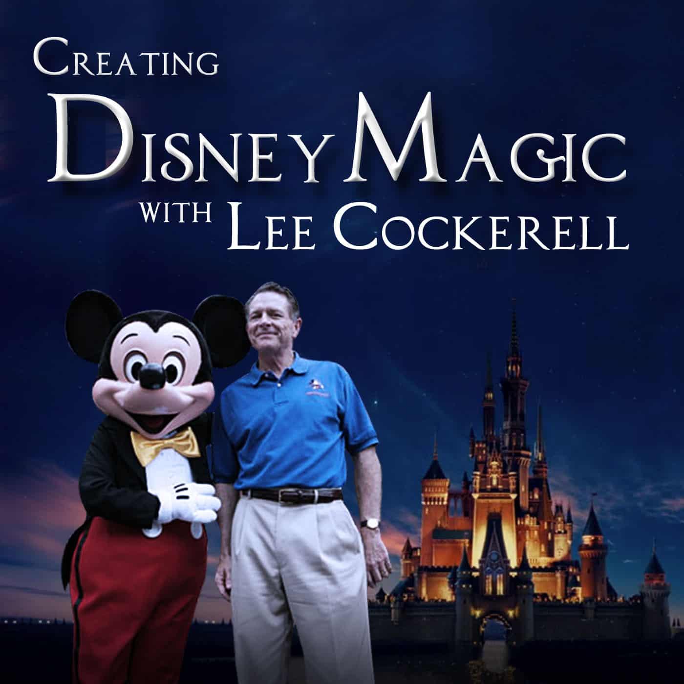Lee Cockerell Disney World interview