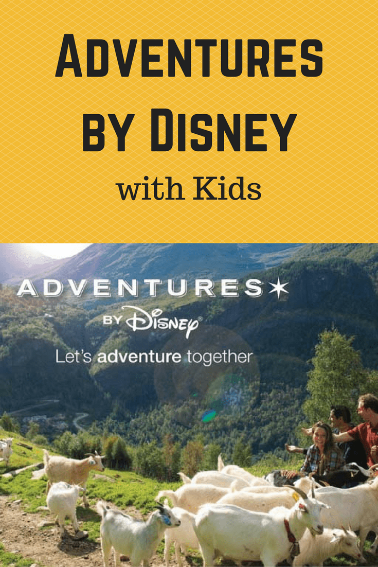 Adventures by Disney with Kids