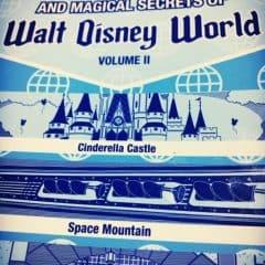 The Backstories and Magical Secrets of Walt Disney World